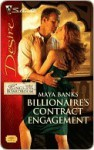 Billionaire's Contract Engagement (Silhouette Desire, #2001) - Maya Banks