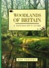Woodlands of Britain: a naturalist's guide - Ron Freethy