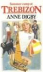 Summer Camp at Trebizon - Anne Digby