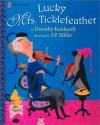 Lucky Mrs. Ticklefeather - Dorothy Kunhardt