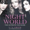 Night World: The Ultimate Fan Guide. - L.J. Smith
