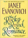The Rocky Road to Romance - Janet Evanovich