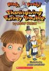 Thanksgiving Turkey Trouble - Abby Klein