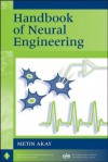 Handbook of Neural Engineering - Metin Akay
