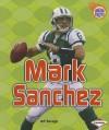 Mark Sanchez - Jeff Savage
