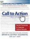 Call to Action: Secret Formulas to Improve Online Results - Bryan Eisenberg, Jeffrey Eisenberg, Lisa T. Davis