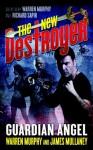 The New Destroyer: Guardian Angel - Warren Murphy, James Mullaney