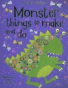 Monster Things to Make and Do [With Stickers] - Rebecca Gilpin