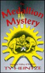 The Medallion Mystery: Sequel to Valley of the Eels - Richard Thompson