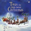 'Twas the Night Before Christmas - Clement C. Moore, Marcin Nowakowski