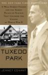 Tuxedo Park: Robert Oppenheimer and the Secret City of Los Alamos - Jennet Conant
