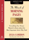 The Miracle of Morning Pages: Everything You Always Wanted to Know About the Most Important Artist's Way Tool: A Special from Tarcher/Penguin - Julia Cameron