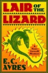 Lair of the Lizard - E.C. Ayres