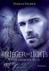 Krieger des Lichts: Ungezähmter Kuss (German Edition) - Pamela Palmer, Firouzeh Akhavan-Zandjani