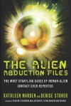 The Alien Abduction Files - Kathleen Marden, Denise Stoner, Stanton Friedman