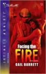 Facing the Fire - Gail Barrett