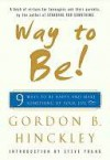 Way to Be!: 9 Rules For Living the Good Life - Gordon Hinckley, Steve Young