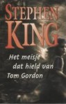 Het meisje dat hield van Tom Gordon - Cherie van Gelder, Stephen King