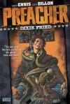 Preacher Vol. 5: Dixie Fried - Garth Ennis, Steve Dillon