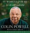 It Worked For Me - Colin Powell