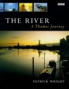 River: The Thames in Our Time - Patrick Wright