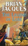The Legend of Luke (Redwall, #12) - Brian Jacques
