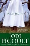 Plain Truth - Jodi Picoult
