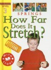 Springs: How Far Does It Stretch? - Sally Hewitt, Jim Pipe