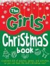 The Girls' Christmas Book - Ellen Bailey, Ann Kronheimer