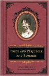 Pride and Prejudice and Zombies: The Deluxe Heirloom Edition - Seth Grahame-Smith, Jane Austen