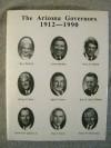 The Arizona Governors, 1912-1990 - John L. Myers, Robert Gryder, Karen K. Kroman