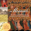 Messiah: The Little-Known Story of Handel's Beloved Oratorio - Tim Slover