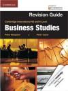 Cambridge International AS and A Level Business Studies Revision Guide (Cambridge International Examinations) - Peter Stimpson, Peter Joyce