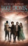 Jake Djones - In der Arena des Todes: Roman (German Edition) - Damian Dibben, Michael Pfingstl