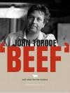 Beef: And Other Bovine Matters - John Torode, Jason Lowe
