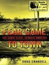 Fear Came to Town - Doug Crandell