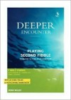 Deeper Encounter: Playing Second Fiddle [With CD] - John Wilks