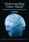Understanding Other Minds: Perspectives from Developmental Cognitive Neuroscience - Simon Baron-Cohen, Helen Tager-Flusberg, Donald J. Cohen