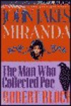 Miranda: The Man Who Collected Poe (Ghost Stories, Vol 6) - John Jakes, Robert Block
