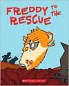 Freddy To The Rescue - Dietlof Reiche, Joe Cepeda, John Brownjohn