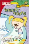 Wiggly Tooth - Catherine Lukas, Stephen Schreiber
