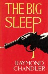 The Big Sleep - Raymond Chandler, Ian Rankin