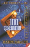 The 100th Generation - Justine Saracen
