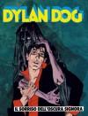 Dylan Dog n. 161: Il sorriso dell'Oscura Signora - Tiziano Sclavi, Nicola Mari, Angelo Stano