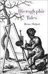 Hieroglyphic Tales - Horace Walpole