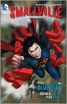 Smallville Season 11 Vol. 1: Guardian - Bryan Q. Miller, Pere Pérez, Cat Staggs