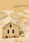 Homebodies - S. Jane Sloat