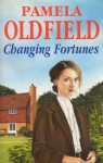Changing Fortunes - Pamela Oldfield