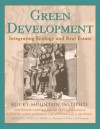 Green Development: Integrating Ecology and Real Estate (Wiley Series in Sustainable Design) - Rocky Mountain Institute, Alex Wilson