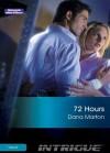 Mills & Boon : 72 Hours (Thriller) - Dana Marton